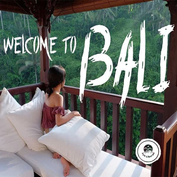 Ayo-Liburan-ke-Bali_Welcome-to-Bali
