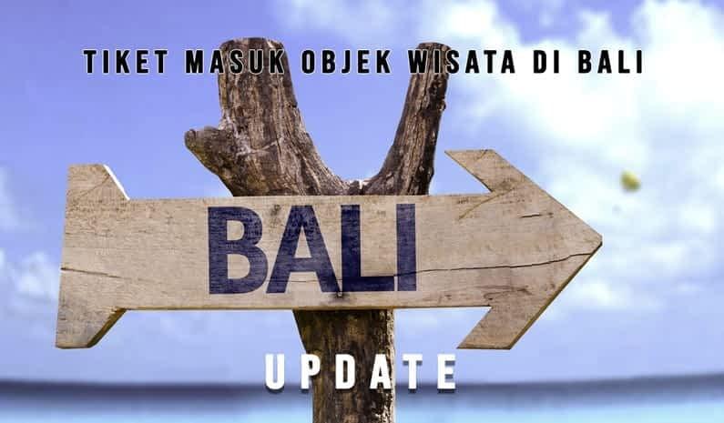 Tiket Masuk Objek Wisata Bali